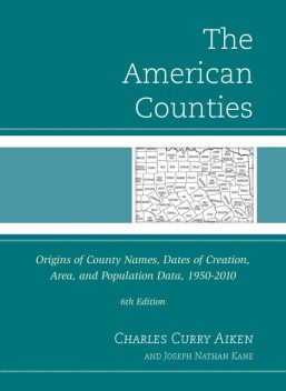 The American Counties, Charles Curry Aiken, Joseph Nathan Kane