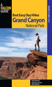 Best Easy Day Hikes Grand Canyon National Park, Ron Adkison
