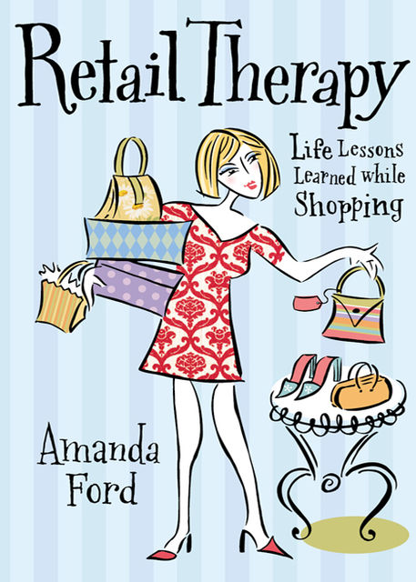 Retail Therapy, Amanda Ford