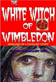 The White Witch of Wimbledon, Evelyn Margaret Savage-Grey