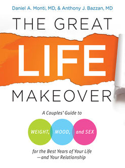 The Great Life Makeover, Anthony Bazzan, Daniel Monti