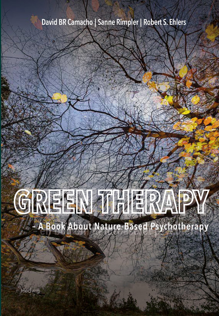 Green Therapy, David BR Camacho, Robert S. Ehlers