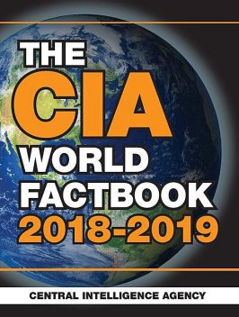 The CIA World Factbook 2018–2019, Central Intelligence Agency