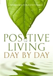 Positive Living Day by Day, Norman Vincent Peale