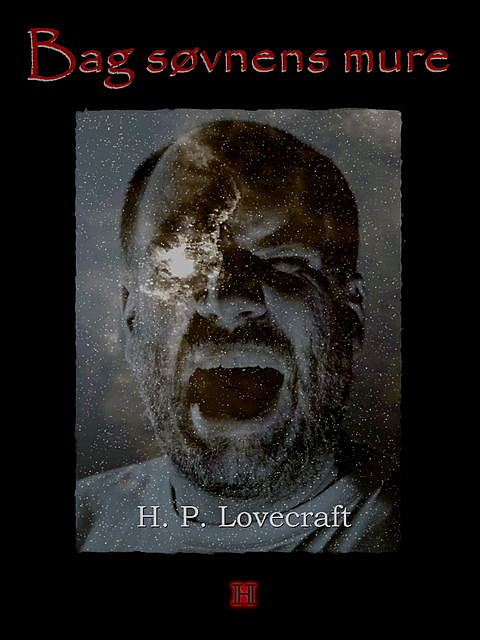 Bag søvnens mure, Howard Phillips Lovecraft