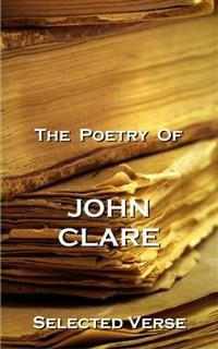 The Poetry Of John Clare, John Clare