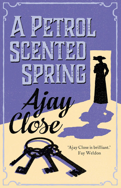 A Petrol Scented Spring, Ajay Close