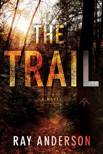 The Trail, Ray Anderson