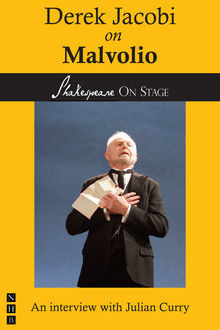 Derek Jacobi on Malvolio (Shakespeare on Stage), Julian Curry, Derek Jacobi