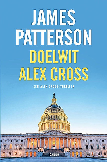 Doelwit Alex Cross, James Patterson