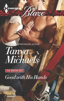 Good with His Hands, Tanya Michaels