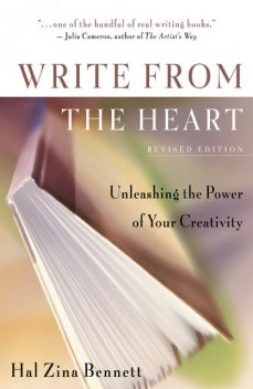 Write From the Heart, Hal Zina Bennett