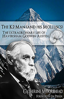 The K2 Man (and His Molluscs), Catherine Moorehead