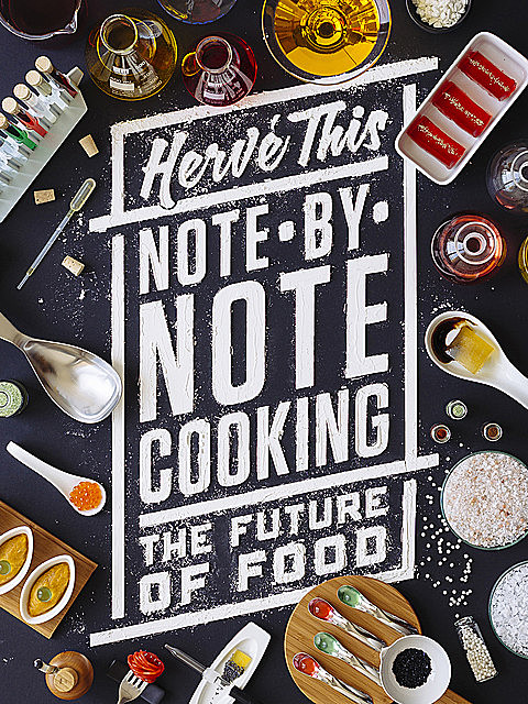Note-by-Note Cooking, Hervé This