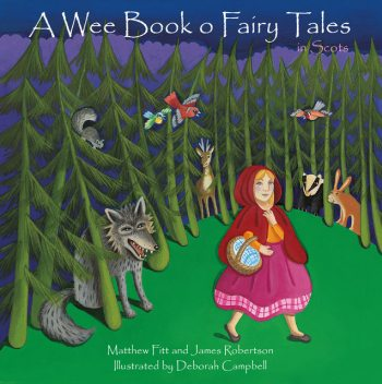A Wee Book o Fairy Tales in Scots,