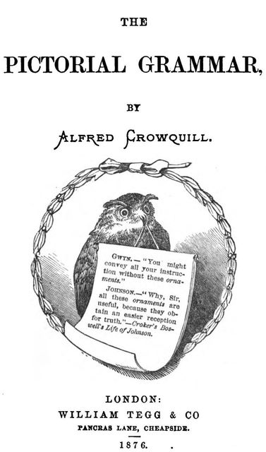 The Pictorial Grammar, Alfred Crowquill