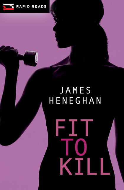 Fit to Kill, James Heneghan