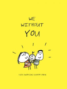 We Without You, Lisa Swerling, Ralph Lazar