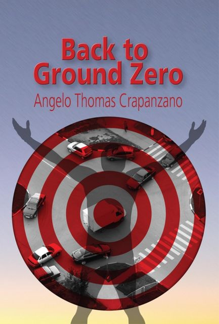 Back to Ground Zero, Angelo Crapanzano