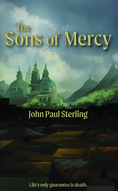 The Sons of Mercy, John Sterling