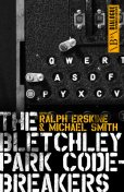 The Bletchley Park Codebreakers, Smith Michael