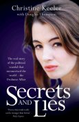 Secrets and Lies – The Real Story of Political Scandal That Mesmerised the World – The Profumo Affair, Thompson Douglas, Christine Keeler