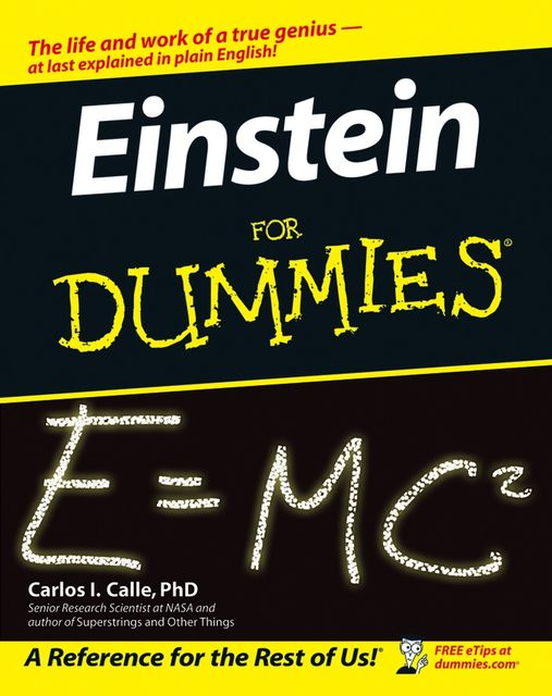 Einstein For Dummies, Carlos I.Calle