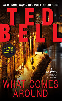 What Comes Around, Ted Bell