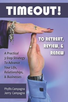 TIMEOUT! To Retreat, Review & Renew, Jerry Campagna, Phyllis Campagna