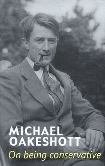 On Being Conservative, Michael Oakeshott