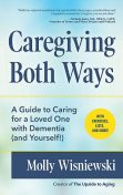Caregiving Both Ways, Molly Wisniewski