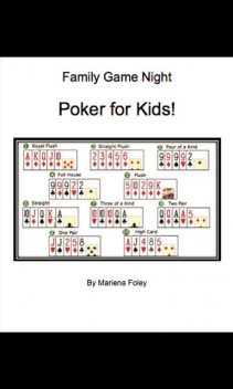 Family Game Night: Poker for Kids!, Mariena Foley