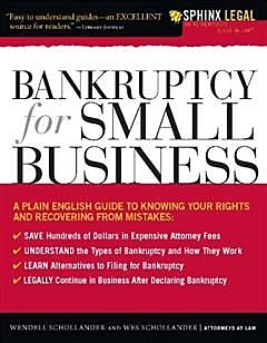 Bankruptcy for Small Business, Wendell Schollander