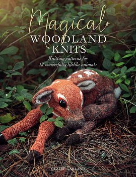 Magical Woodland Knits, Claire Garland