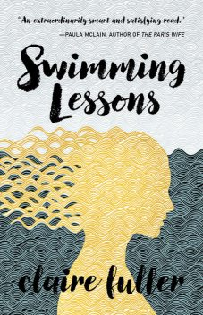 Swimming Lessons, Claire Fuller