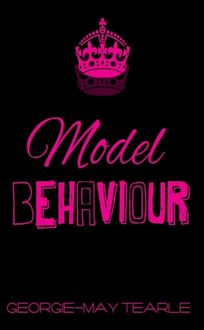 Model Behaviour, Georgie-May Tearle