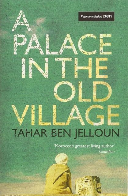 A Palace in the Old Village, Tahar Ben Jelloun