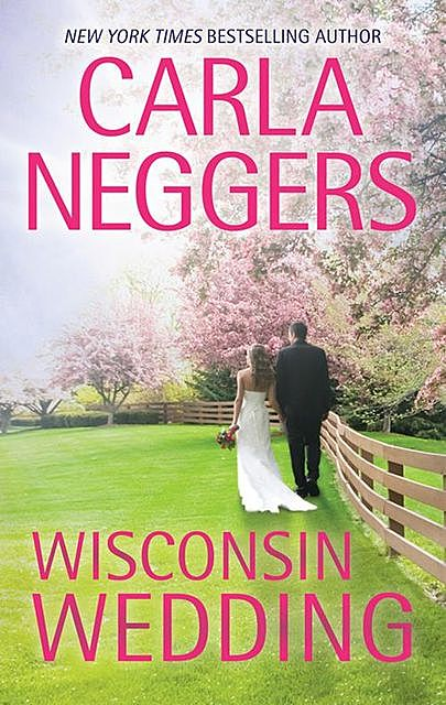 Wisconsin Wedding, Carla Neggers