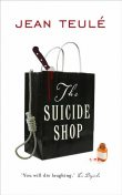 The Suicide Shop, Jean Teulé