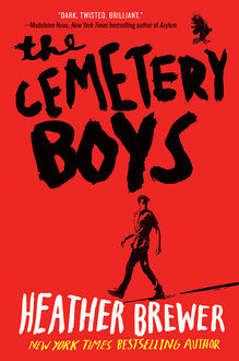 The Cemetery Boys, Heather Brewer