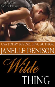 Wilde Thing, Janelle Denison
