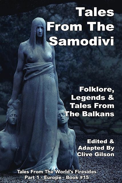 Tales From The Samodivi, Clive Gilson