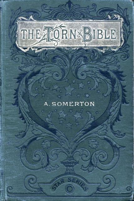 The Torn Bible / Or Hubert's Best Friend, Alice Somerton