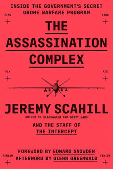 The Assassination Complex, Jeremy Scahill