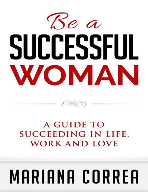 Be a Successful Woman, Mariana Correa