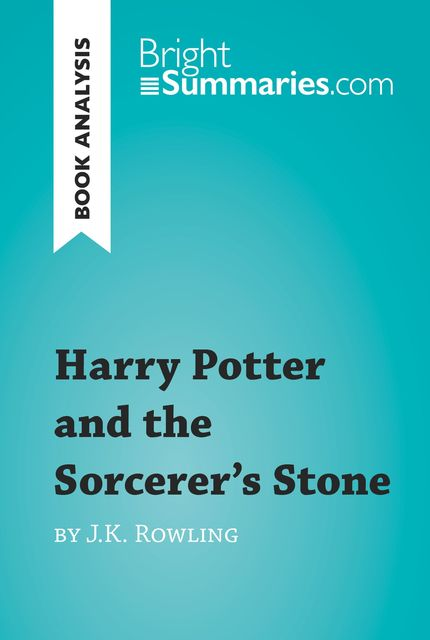 Book Analysis: Harry Potter and the Sorcerer's Stone by J.K. Rowling, Youri Panneel
