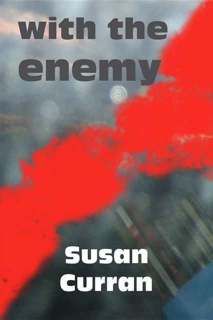 With the Enemy, Susan Curran