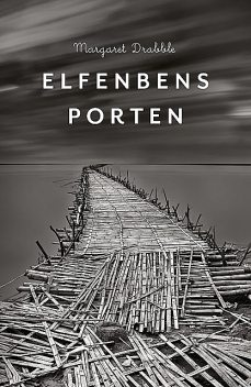 Elfenbensporten, Margaret Drabble