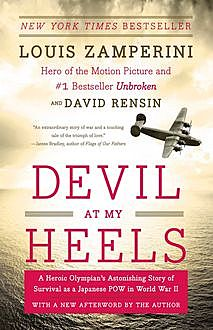 Devil at My Heels, David Rensin, Louis Zamperini
