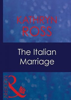 The Italian Marriage, Kathryn Ross